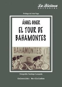 El Tour de Bahamontes. Angel Giner en Letras Corsarias Librería