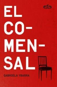 El Comensal - Gabriela Ybarra - Letras Corsarias Librería Salamanca