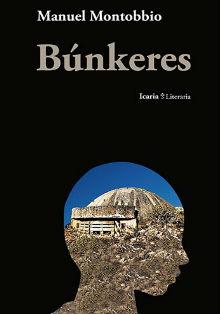 Búnkeres - Manuel Montobbio - Letras Corsarias Librería Salamanca
