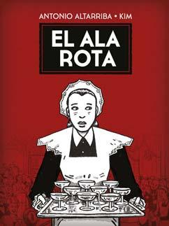El ala rota - Altarriba y Kim - Letras Corsarias Librería Salamanca