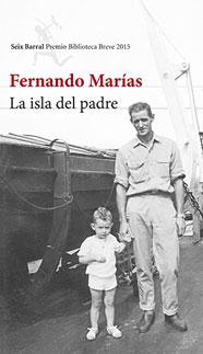 La isla del padre - Fernando Marías - Letras Corsarias Librería Salamanca