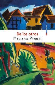 De los otros - Mariano Peyrou - Letras Corsarias Librería Salamanca