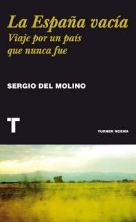 La España vacía - Sergio del Molino - Letras Corsarias Librería Salamanca