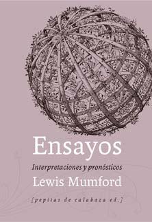 Ensayos - Lewis Mumford - Letras Corsarias Librería Salamanca