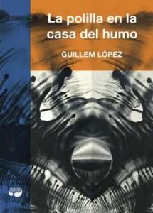 La polilla en la casa del humo - Letras Corsarias Librería Salamanca
