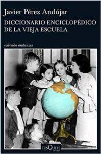 Diccionario Enciclopédico de la Vieja Escuela - Letras Corsarias Librería Salamanca