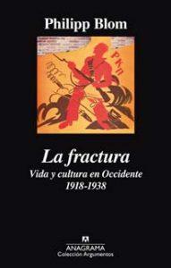 La fractura – Philipp Blom - Letras Corsarias Librería Salamanca