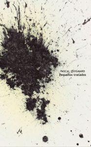 Pequeños tratados - Pascal Quignard