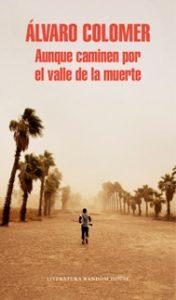 Aunque caminen por el valle de la muerte - Letras Corsarias Librería Salamanca