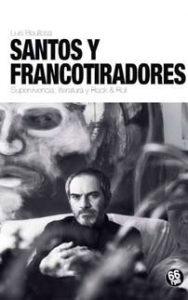 Santos y francotiradores - Luis Boullosa - Letras Corsarias Librería Salamanca