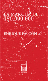 La marcha de los 150.000.000