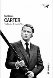 Carter, de Ted Lewis - Letras Corsarias Librería Salamanca