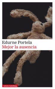 Mejor la ausencia – Edurne Portela – Letras Corsarias Librería Salamanca
