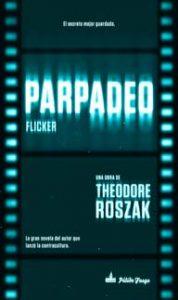 Parpadeo - Theodore Roszak - Letras Corsarias Librería Salamanca