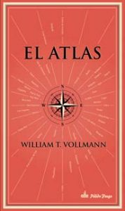 El Atlas – William T. Vollmann