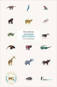 Cuentos de la Selva – Horacio Quiroga