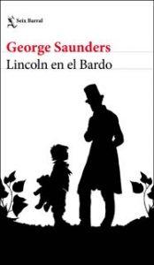 Lincoln en el Bardo - George Saunders - Letras Corsarias Librería Salamanca