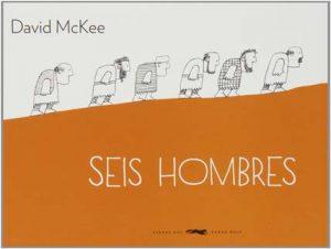 Seis hombres – David McKee