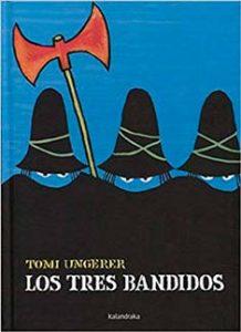 Los tres bandidos – Tomi Ungerer