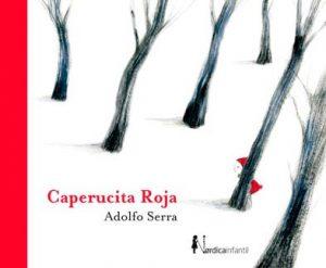 Caperucita Roja - Adolfo Serra