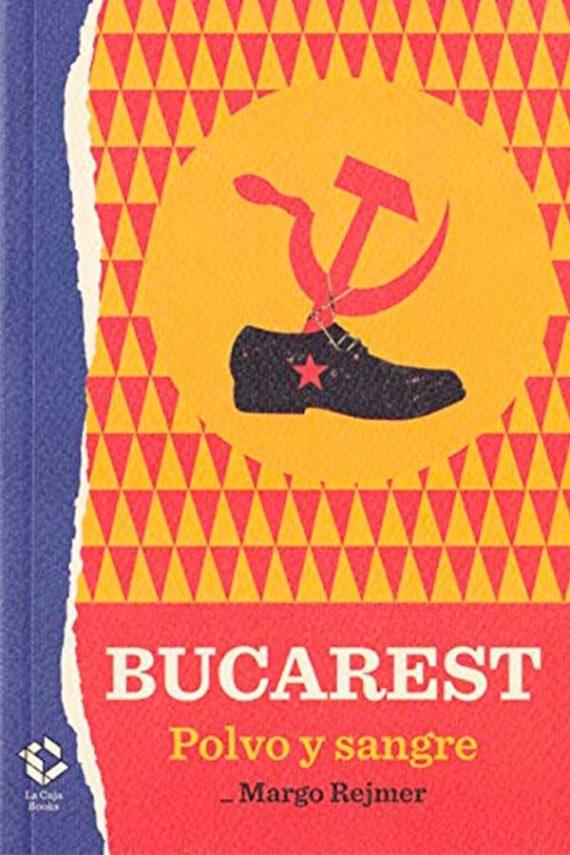 Bucarest. Polvo y sangre