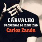 Carvalho. Problemas de identidad