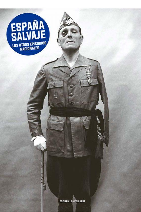 España salvaje. Los otros episodios nacionales