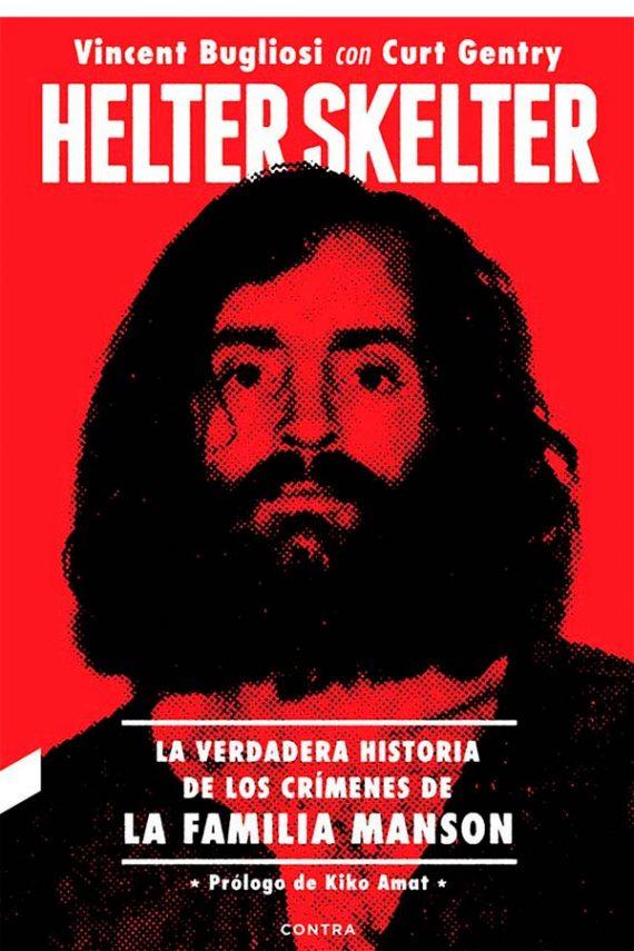 Helter Skelter. La verdadera historia de los asesinatos de Charles Manson