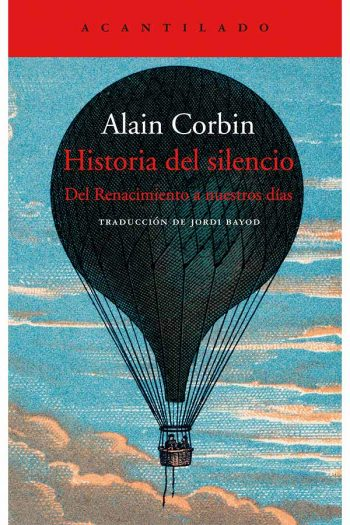 Historia del silencio. Del Renacimiento a nuestros días