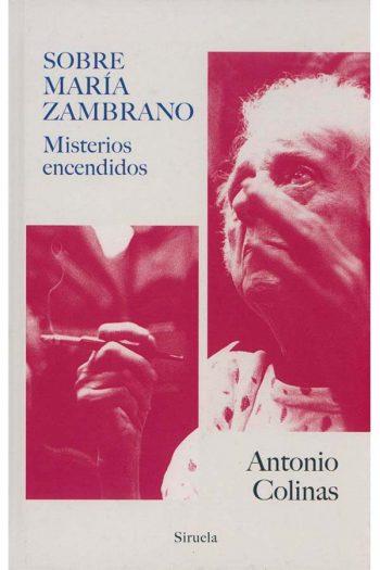 Sobre María Zambrano. Misterios encendidos