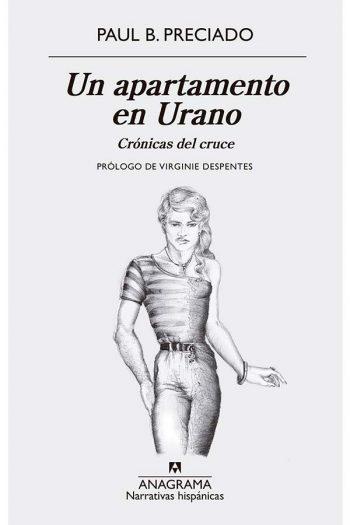 Un apartamento en Urano. Crónicas del cruce