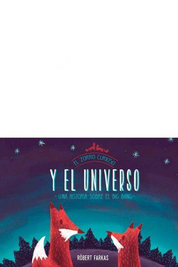 El zorro curioso y el universo. Un libro sobre el Big Bang