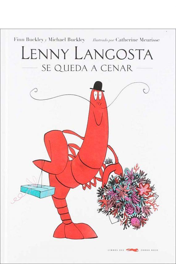 Lenny Langosta se queda a cenar