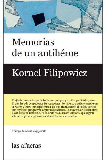 Memorias de un antihéroe