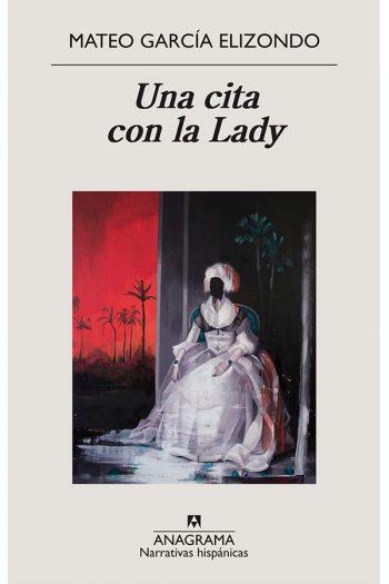 Una cita con la Lady