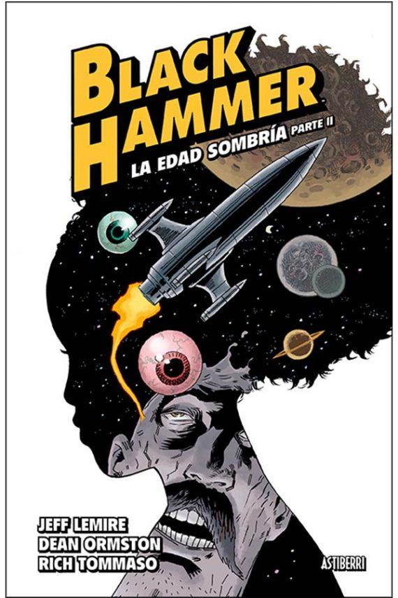 Black Hammer 4. La edad sombría. Parte II