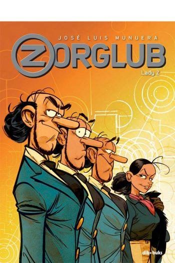 Zorglub #3. Lady Z