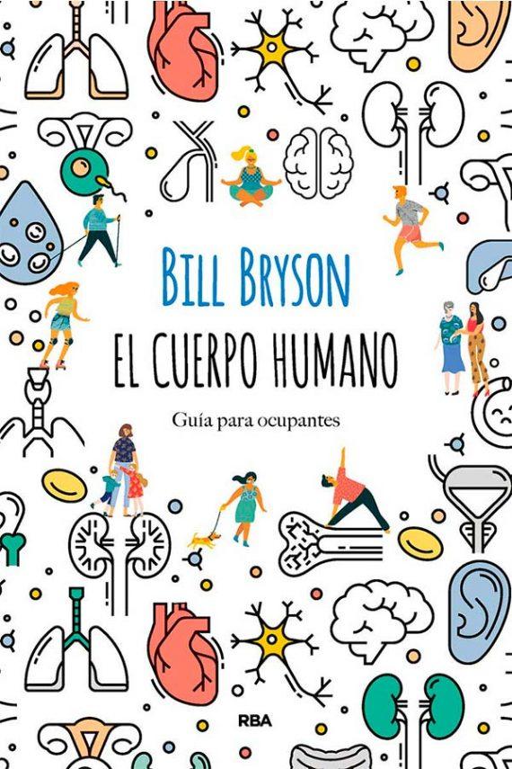El cuerpo humano. Guía para ocupantes