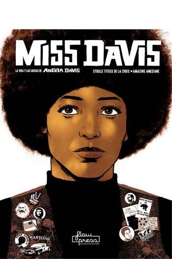 Miss Davis. La vida y luchas de Angela Davis