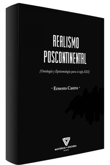 Realismo poscontinental. Ontología y espistemología para el siglo XXI