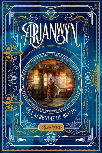 Arianwyn #1. La aprendiz de bruja
