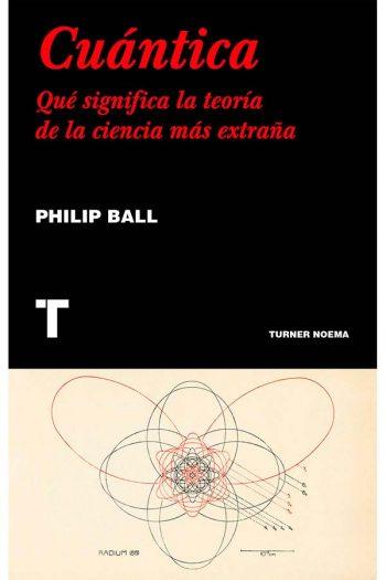 Cuántica. Qué significa la teoría de la ciencia más extraña
