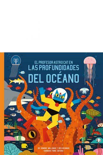 El profesor Astro Cat en las profundiades del óceano