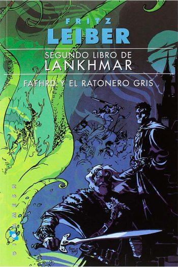 Segundo libro de Lankhmar Fafhrd y el Ratonero Gris