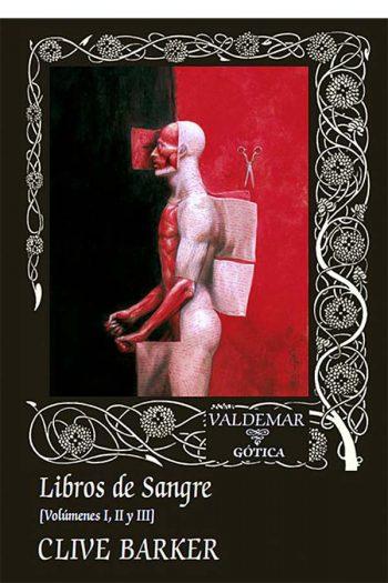 Libros de Sangre (volúmenes I, II y III)