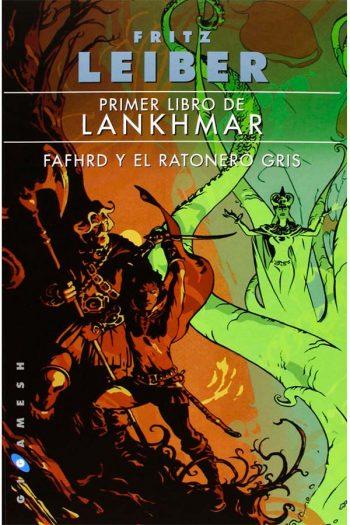 Primer libro de Lankhmar Fafhrd y el Ratonero Gris