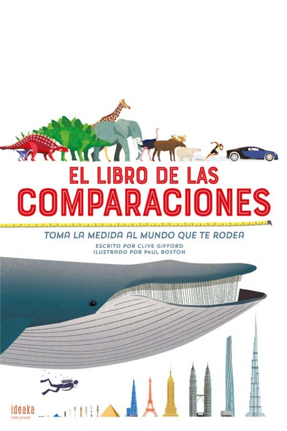 El libro de las comparaciones. Toma la medida al mundo que te rodea