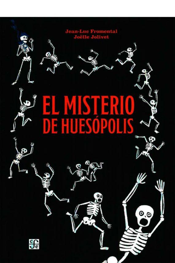 El misterio de Huesópolis