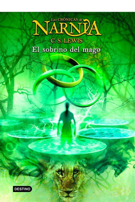 El sobrino del mago. Las crónicas de Narnia #1