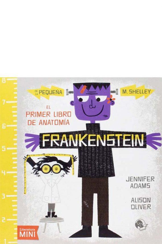 Frankestein. El primer libro de anatomía